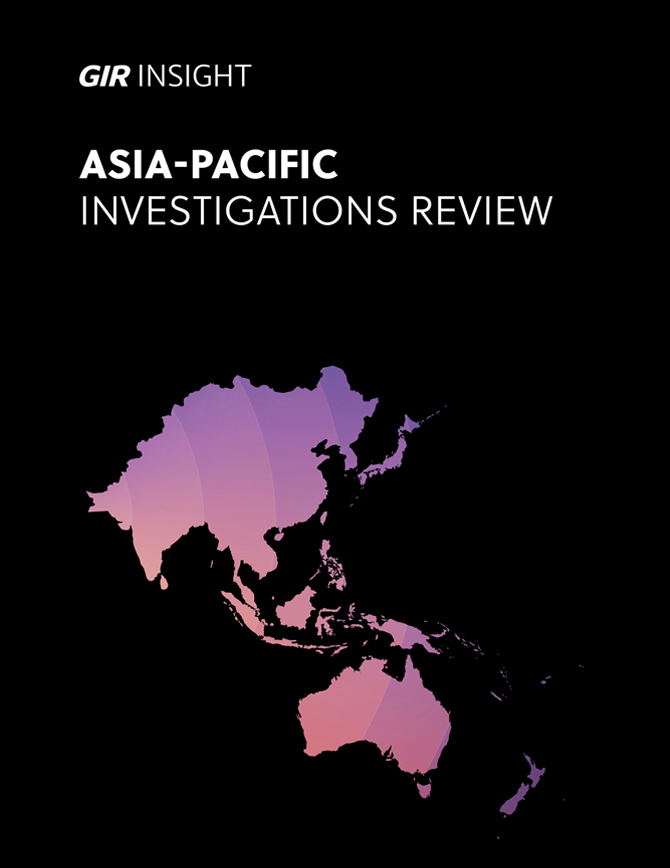 Asia-Pacific Investigations Review 2021