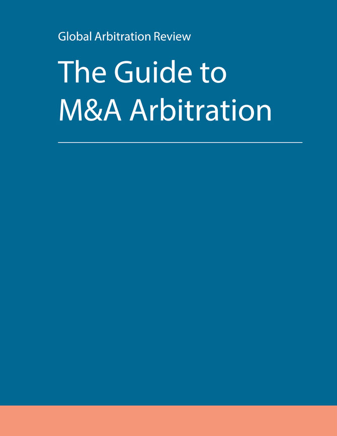 The Guide to M&A Arbitration - Third Edition