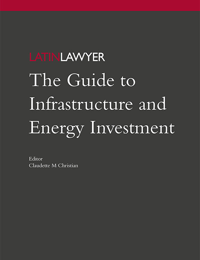 The Guide to Infrastructure and Energy Investment - First Edition