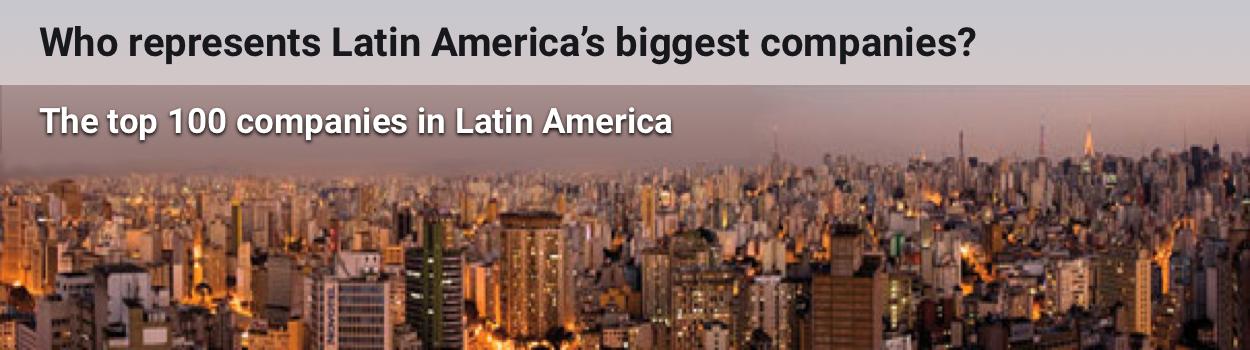 Who represents Latin America's biggest companies 2016?