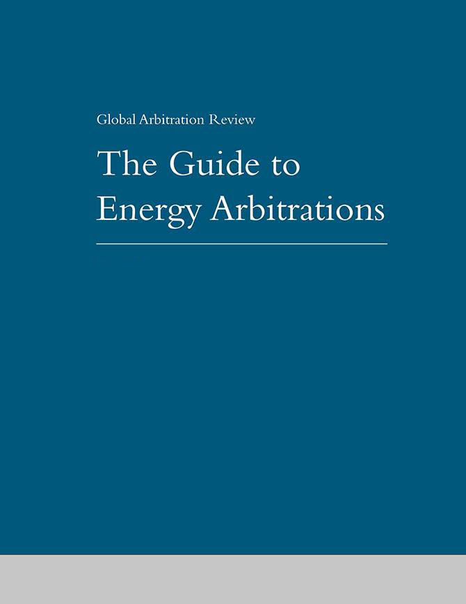 Guide to Energy Arbitrations - First Edition