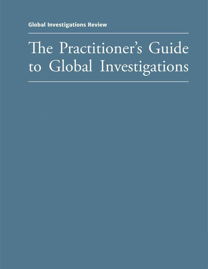 The Practitioner's Guide to Global Investigations - Fifth Edition