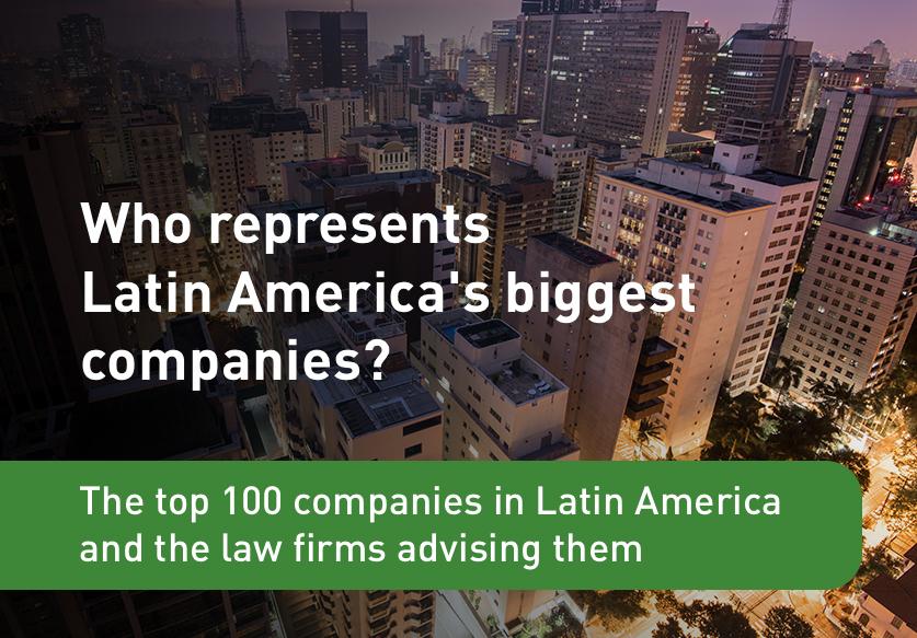 Who represents Latin America's biggest companies 2019?