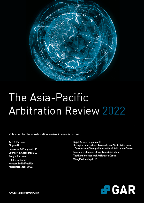 The Asia-Pacific Arbitration Review 2022