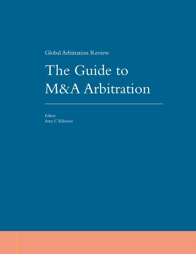 The Guide to M&A Arbitration - Second Edition