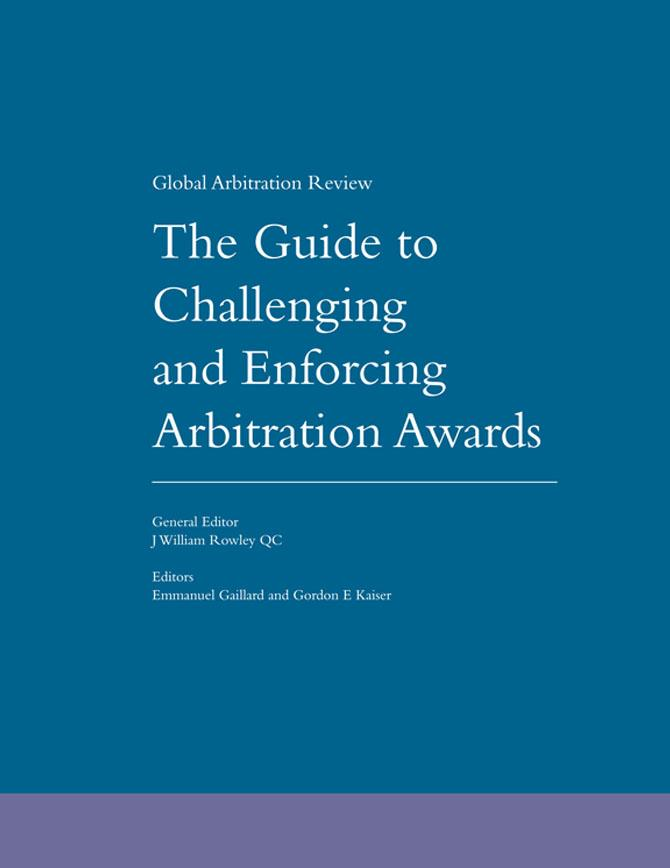 Guide to Challenging and Enforcing Arbitration Awards - First Edition