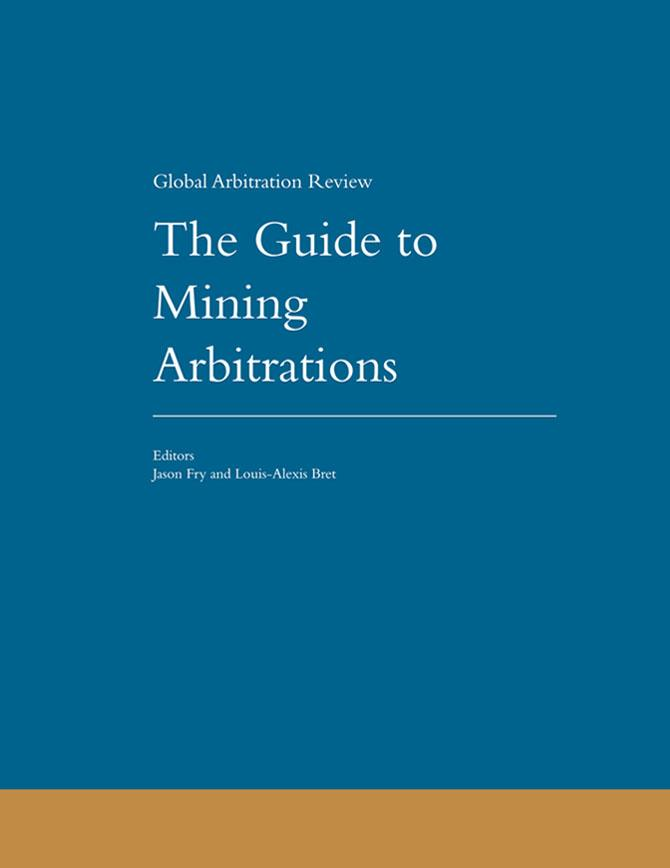 Guide to Mining Arbitrations - First Edition