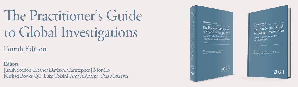 The Practitioner's Guide to Global Investigations - Fourth Edition