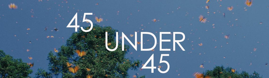 45 Under 45 2006