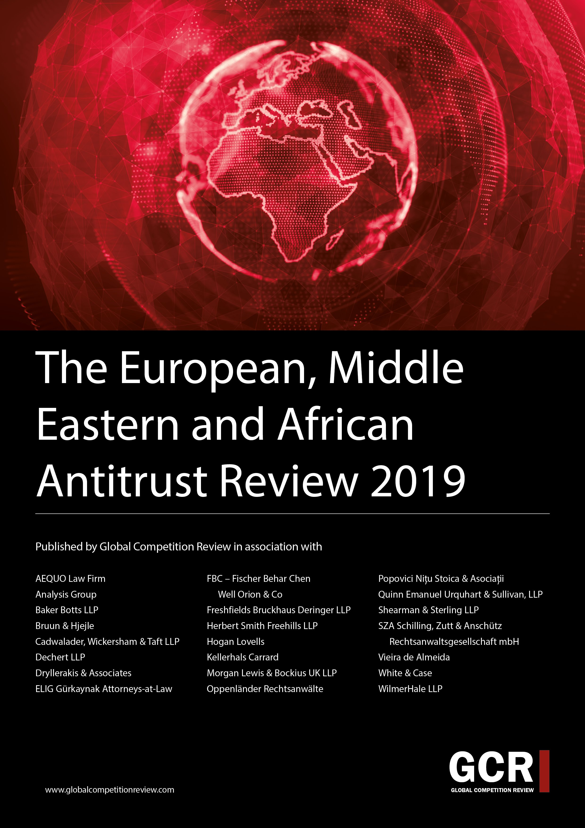 The European, Middle Eastern and African Antitrust Review 2019